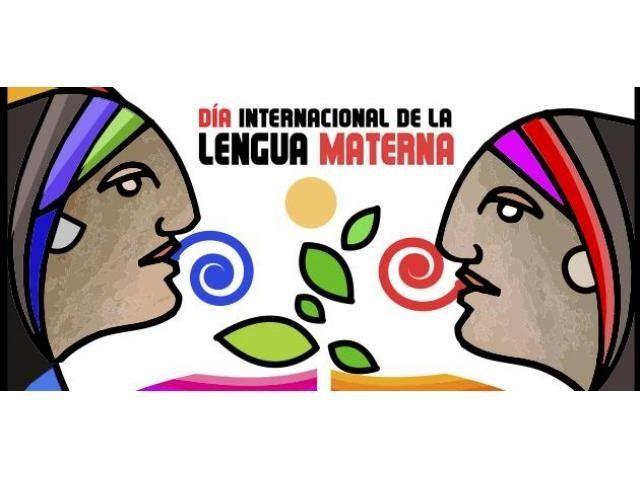 "21 de Febrero ""Día  Internacional de la Lengua Materna"""